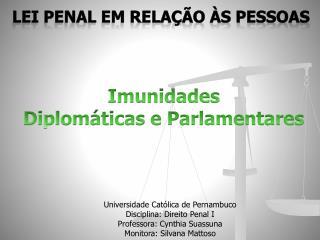 Imunidades  Diplom ticas e Parlamentares