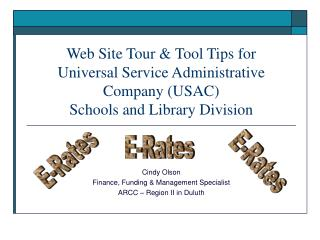 Web Site Tour  Tool Tips for  Universal Service Administrative Company USAC   Schools and Library Division