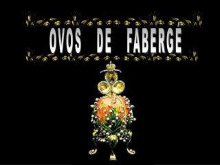 OVOS   DE   FABERG