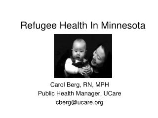 Refugee Health In Minnesota