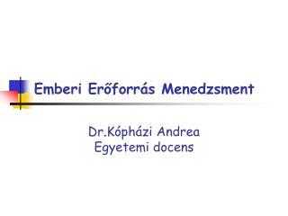 Emberi Eroforr s Menedzsment