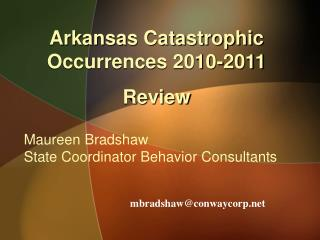Maureen Bradshaw  State Coordinator Behavior Consultants