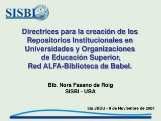 Directrices para la creaci n de los  Repositorios Institucionales en Universidades y Organizaciones  de Educaci n Superi