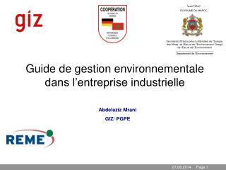 Guide de gestion environnementale dans l entreprise industrielle