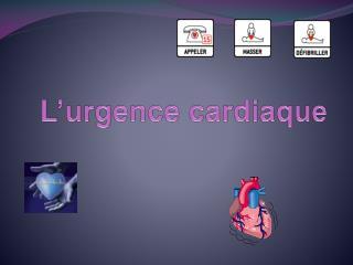 L urgence cardiaque