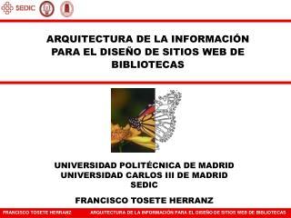 ARQUITECTURA DE LA INFORMACI N PARA EL DISE O DE SITIOS WEB DE BIBLIOTECAS