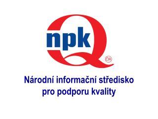 N rodn  informacn  stredisko  pro podporu kvality