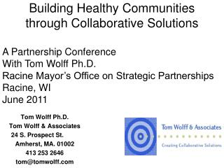 Building Healthy Communities through Collaborative Solutions