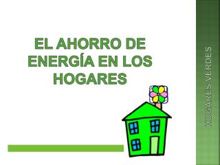 El ahorro de energ a en los hogares