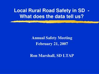 Local Rural Road Safety in SD  - What does the data tell us
