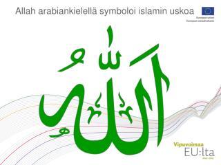 Allah arabiankielell  symboloi islamin uskoa