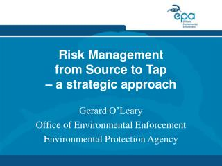 Risk Management  from Source to Tap    a strategic approach