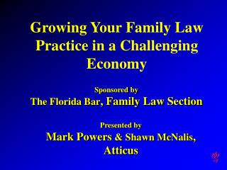 Growing Your Family Law Practice in a Challenging Economy