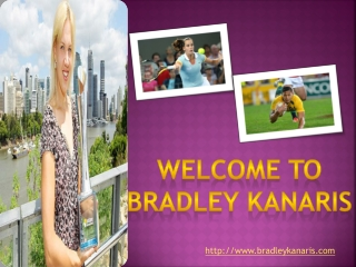 Welcome to Bradley kanaris