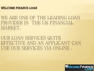 Welcome Loan Finance A Money Maker