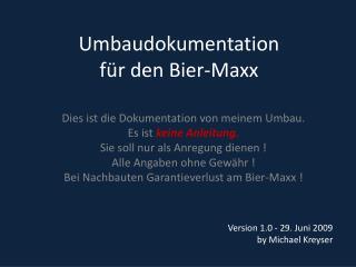 Umbaudokumentation  f r den Bier-Maxx