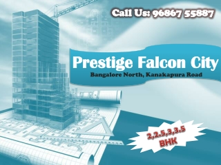 Prestige Falcon City - 2, 2.5, 3 and 4 BHK Apartments