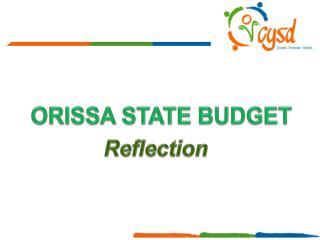 ORISSA STATE BUDGET
