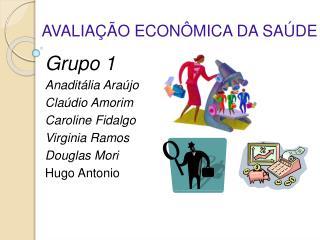 AVALIA  O ECON MICA DA SA DE