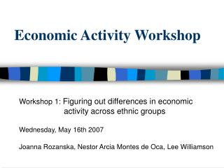 Economic Activity Workshop