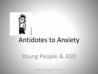 Antidotes to Anxiety