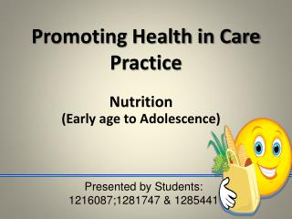 Nutrition  Early age to Adolescence