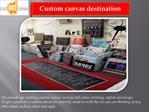 Custom canvas destination