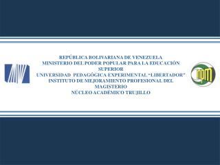 REP BLICA BOLIVARIANA DE VENEZUELA MINISTERIO DEL PODER POPULAR PARA LA EDUCACI N SUPERIOR UNIVERSIDAD  PEDAG GICA EXPER