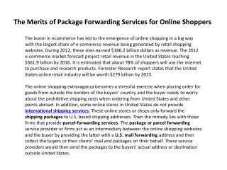 The merits of package forwarding services for online shopper