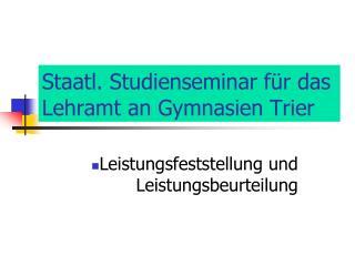 Staatl. Studienseminar f r das Lehramt an Gymnasien Trier