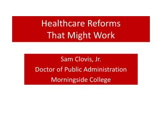 Healthcare Reforms That Might Work