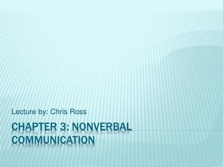 Chapter 3: Nonverbal Communication