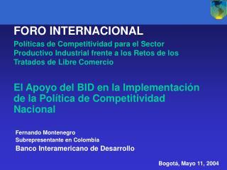 El Apoyo del BID en la Implementaci n de la Pol tica de Competitividad Nacional