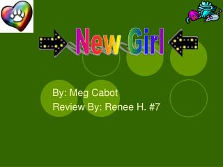 By: Meg Cabot  Review By: Renee H. 7