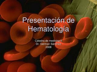 Presentaci n de Hematolog a