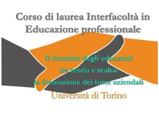 Corso di laurea Interfacolt  in               Educazione professionale