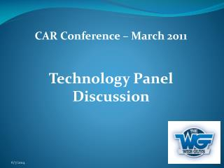 CAR Conference   March 2011   Technology Panel Discussion