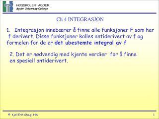 Ch 4 INTEGRASJON