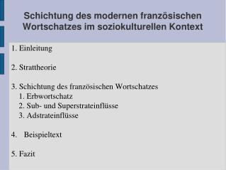 Schichtung des modernen franz sischen Wortschatzes im soziokulturellen Kontext