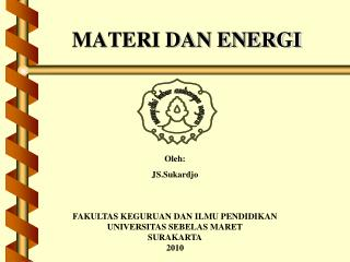 MATERI DAN ENERGI