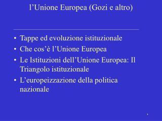 L Unione Europea Gozi e altro