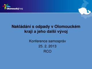 Nakl d n  s odpady v Olomouck m kraji a jeho dal   v voj