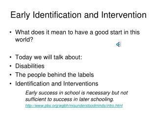 Early Identification and Intervention