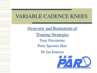 VARIABLE CADENCE KNEES