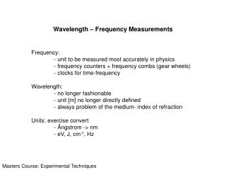 Wavelength   Frequency Measurements