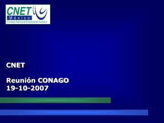 CNET  Reuni n CONAGO  19-10-2007