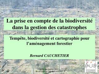 La prise en compte de la biodiversit  dans la gestion des catastrophes