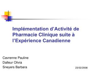 Impl mentation d Activit  de Pharmacie Clinique suite   l Exp rience Canadienne