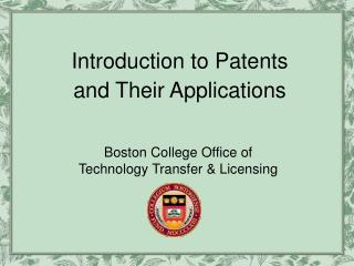 Introduction to Patents and Their Applications