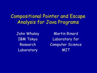 Compositional Pointer and Escape Analysis for Java Programs